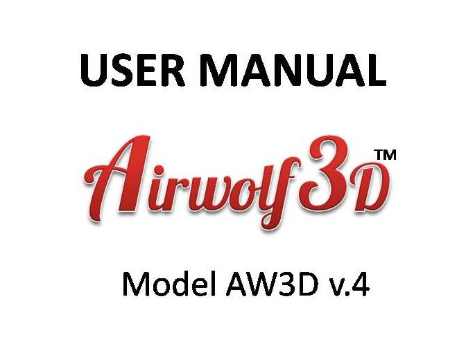 3D Printer User Manual (model AW3D v.4 and v.5)