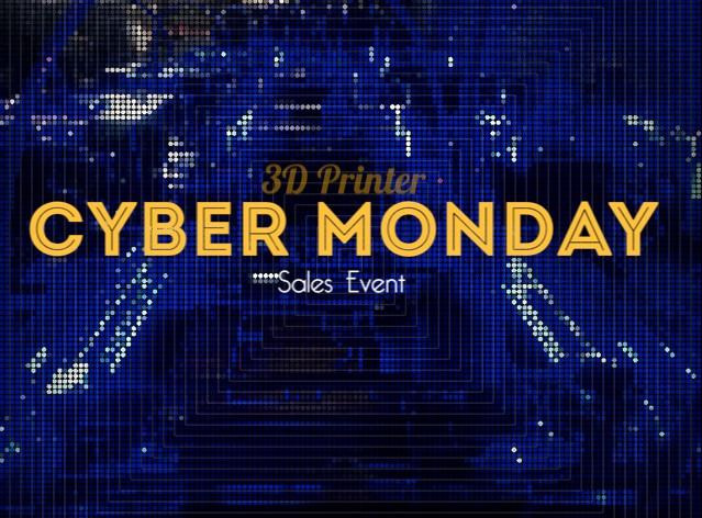 cyber monday 3d printer