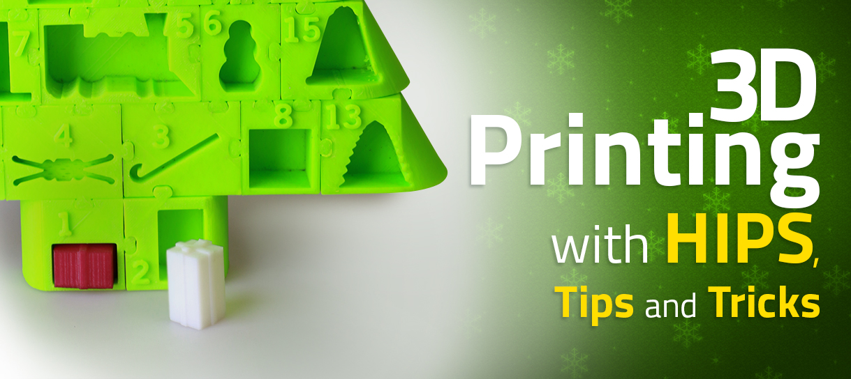 3D Printing with HIPS Tips And Tricks
