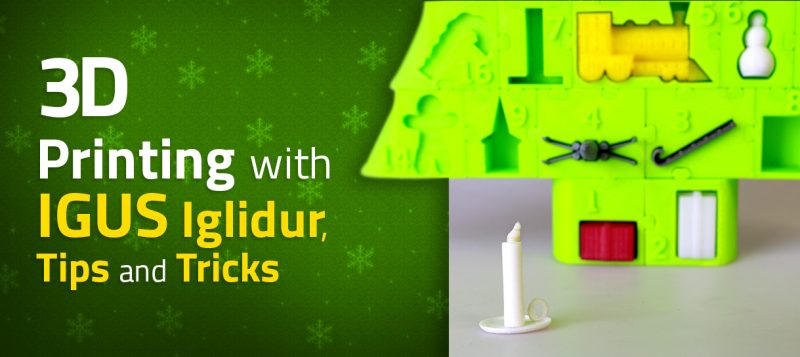 3D Printing with IGUS Iglidur