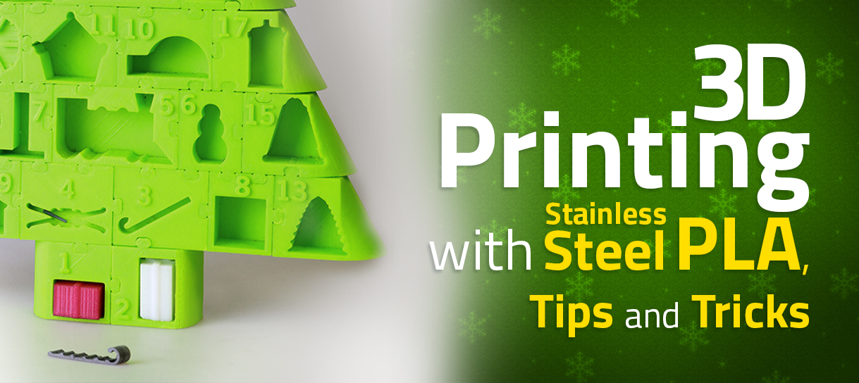 3D Printing with Stainless Steel PLA: 25 Days of Materials