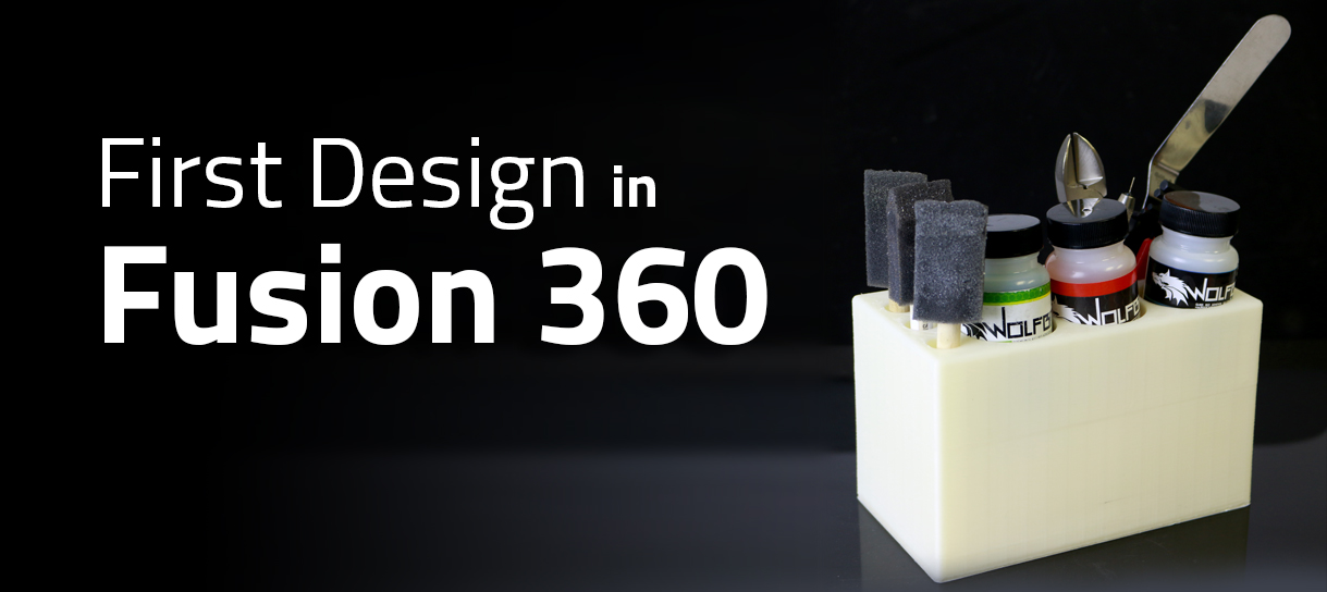 First Design in Fusion 360