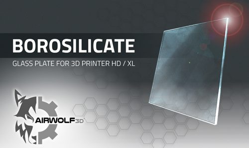 Borosilicate Glass Plate for 3D Printer HD / XL