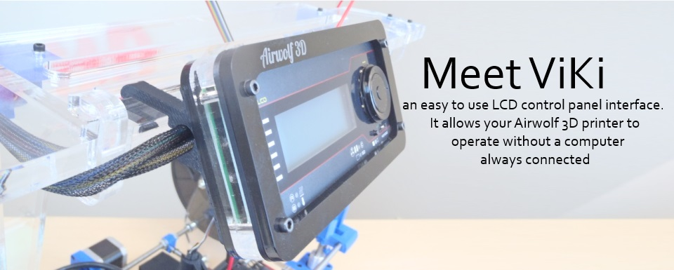 ViKi provides an easy-to-use LCD interface for 3D printing without a computer.