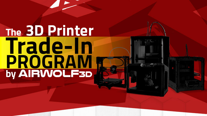 trade in an old 3D printer