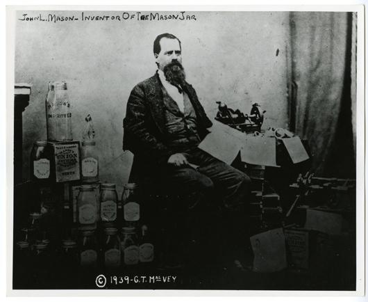 John Landis Mason, Inventor of the Original Mason Jar Lid