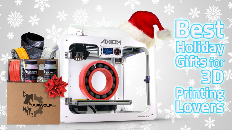 Best Holiday Gifts for 3D Printing Lovers